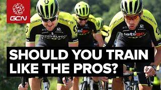 Should You Train Like A Professional Cyclist?
