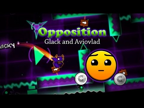 Mi Nuevo y Mejor Nivel!! Opposition by Glack and Aviovlad (Hard) - Geometry Dash 2.1 | Glack