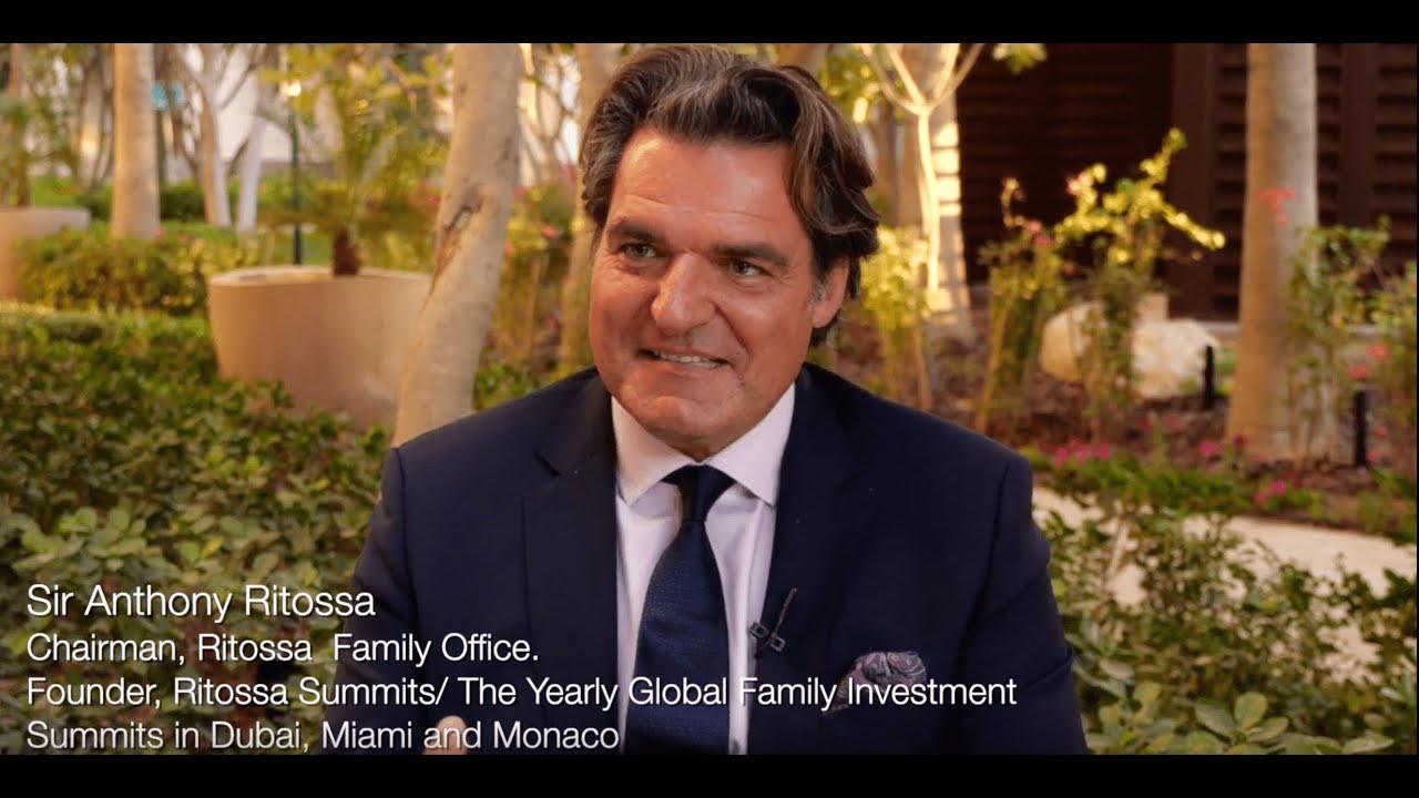Sir Anthony Ritossa Family Office - Dubai & Monaco Summits 2019