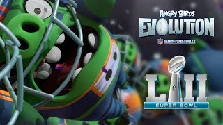 Angry Birds Evolution - Road to Super Bowl LII