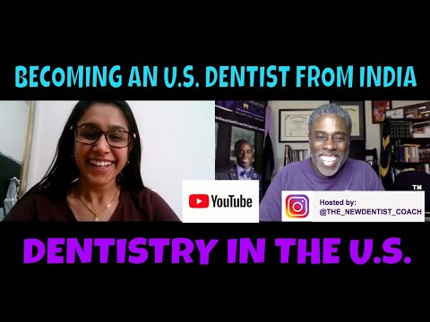 HOW TO BECOME AN U.S. DENTIST AS A FOREIGN TRAINED DENTIST FROM INDIA | DrDarwin NewDentist Coach