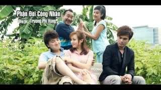 PHẬN ĐỜI CÔNG NHÂN - Hoàng Châu_HD1080p