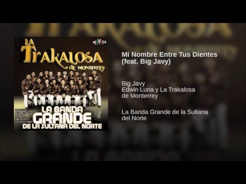 Mi Nombre Entre Tus Dientes (feat. Big Javy)