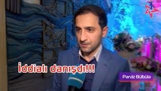 """""""Heç kim mənim qabağıma şərt qoya bilməz!"""" – Pərviz  Bülbülə iddialı danışdı Mp3 Yukle Endir indir Download - MP3MAHNI.AZ"""