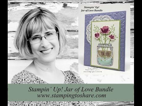 Stampin' Up! Jar Of Love Bundle