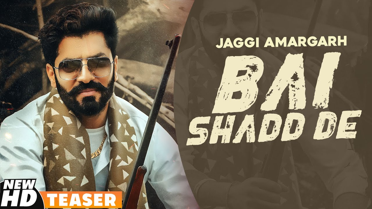 Bai Shadd De (Teaser)  | Jaggi Amargarh | Western Pendu  | Robby Singh | Latest Punjabi Teasers 2020