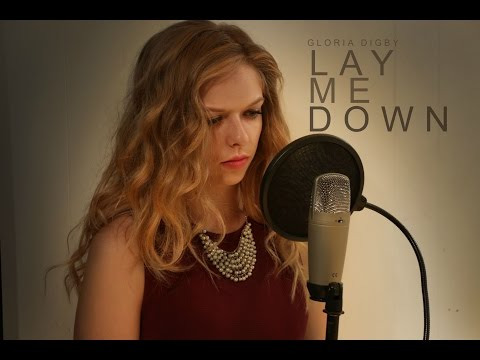 Lay Me Down - Sam Smith (Gloria Digby Cover)