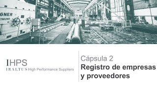 IHPS Cápsula 2 : Registro de proveedores y empresas
