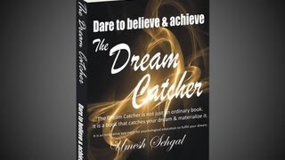 The Dream Catcher by Umesh Sehgal - Promotional Video - 1