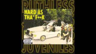 Ruthless Juveniles - Intro (From Hard As The Fuck Album)
