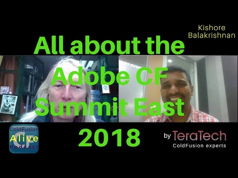 All about the Adobe CF Summit East 2018 ColdFusion with Kishore Balakrishnan