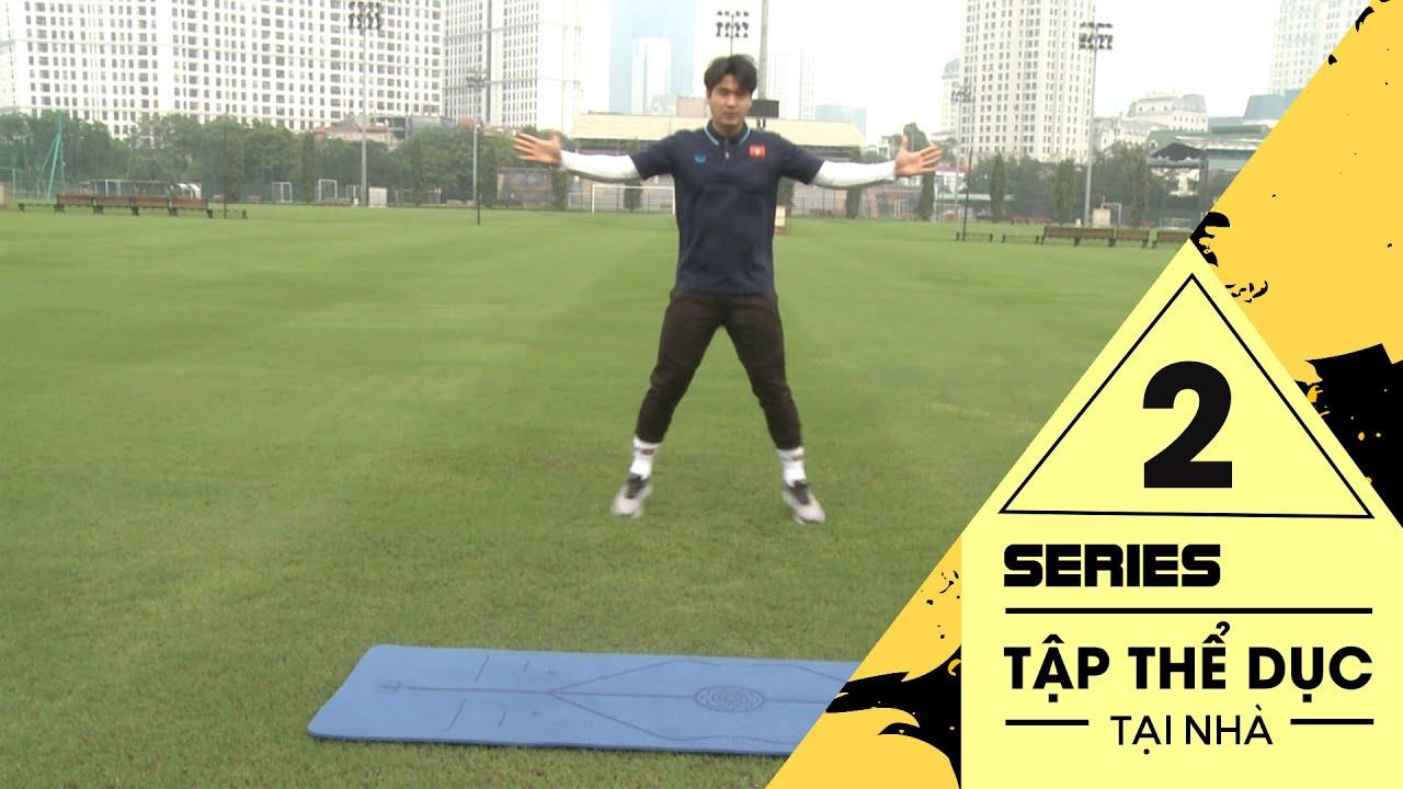 Trợ lý của thầy Park hướng dẫn các cầu thủ tập thể lực tại nhà | Bài tập 2 | NEXT SPORTS