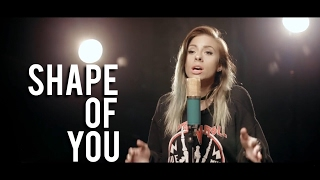Ed Sheeran - Shape Of You (Andie Case & Alex Goot Cover)