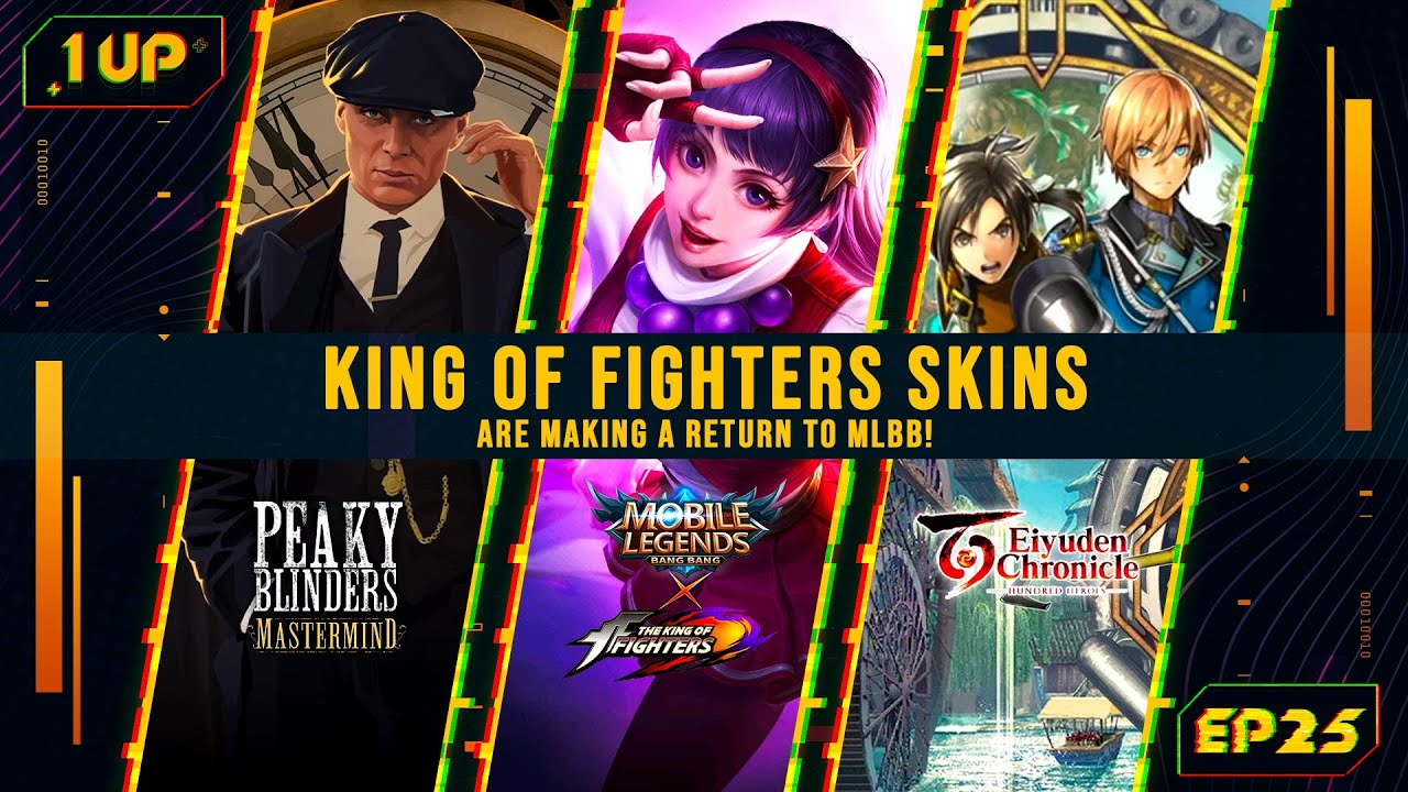 King of Fighters SKINS is making a return in Mobile Legends! - 1UP Episode 25
