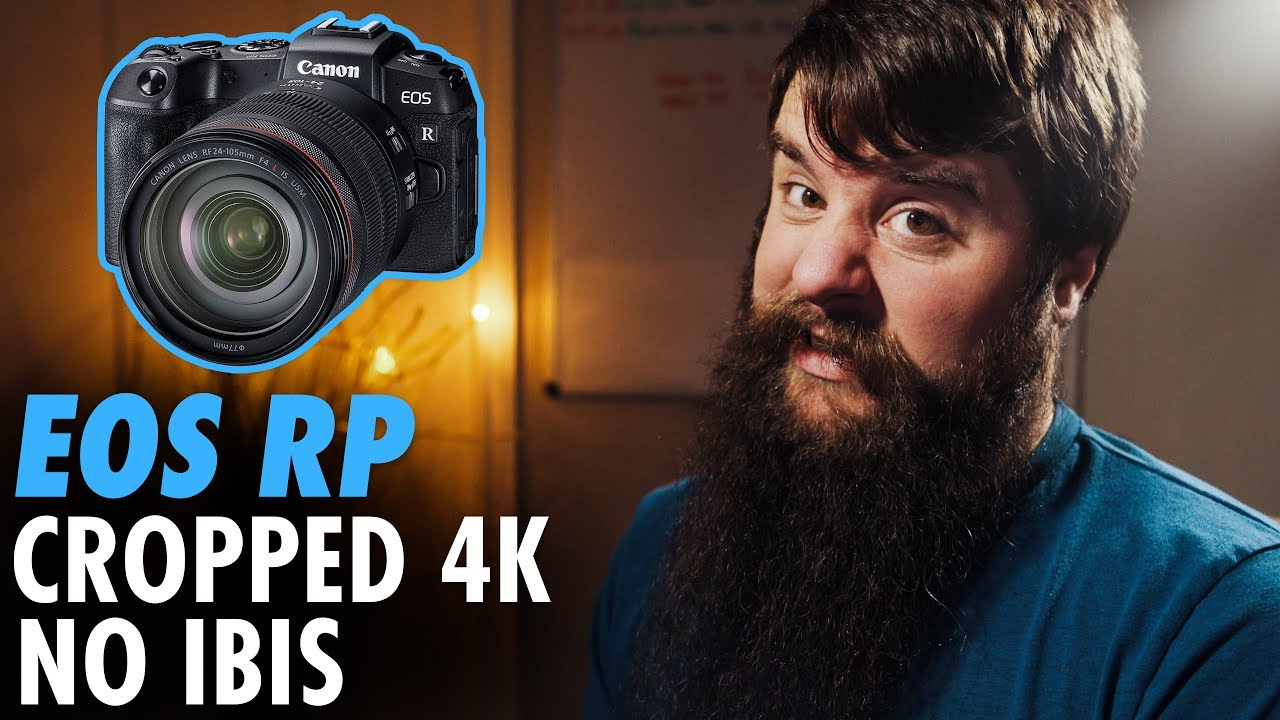 Canon's EOS RP Video Specs from a Sony User's Perspective
