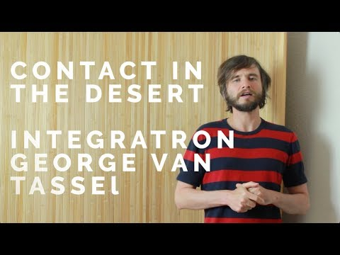 Contact In The Desert 2017 - George Van Tassel - The Integratron