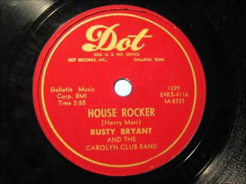 HOUSE ROCKER by Rusty Bryant