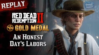 RDR2 PC - Mission #96 - An Honest Day's Labors [Replay & Gold Medal]