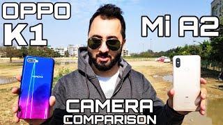 Oppo K1 vs Mi A2 Camera Comparison|Oppo K1 Camera Review