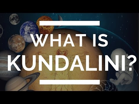 Kundalini Awakening - (What is Kundalini?)