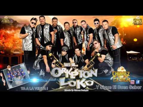El Orkeston Loko Camaron Caramelo Lo Nuevo Nuevo 2013