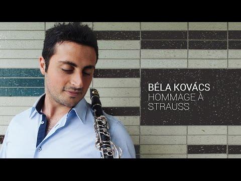 Angelo Montanaro, Clarinet. Béla Kovács - Hommage a Strauss