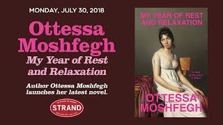 Ottessa Moshfegh | My Year of Rest and Relaxation