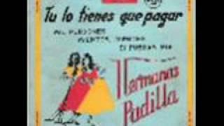 HERMANAS PADILLA - DESDE QUE DIOS AMANECE.
