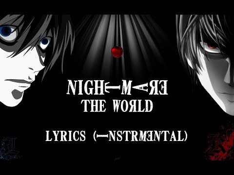 Nightmare - the WORLD (Lyrics Instrumental Original)