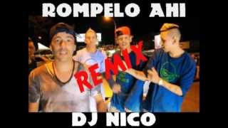 Rompelo Ahi - Los Nota Lokos ft. Resk-t REMIX