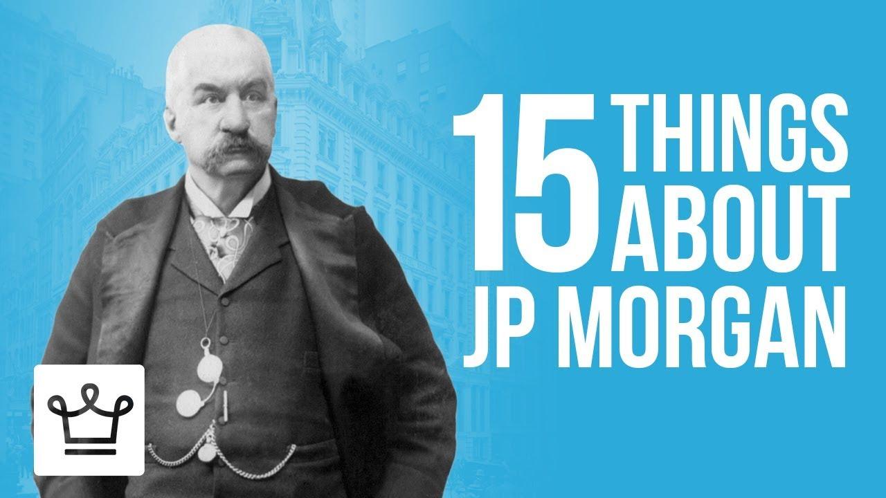 JP Morgan was behind the whole thing JP Morgan was behind the whole thing new picture