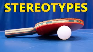 Ping Pong Stereotypes 4