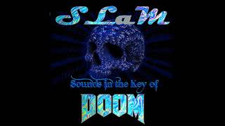 SLaM - Sounds in the Key of Doom (EP 2019)
