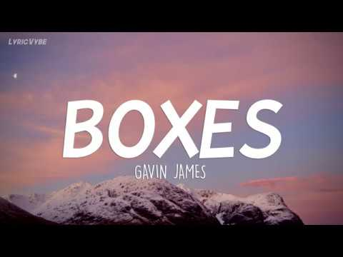 Gavin James - Boxes (Lyrics)