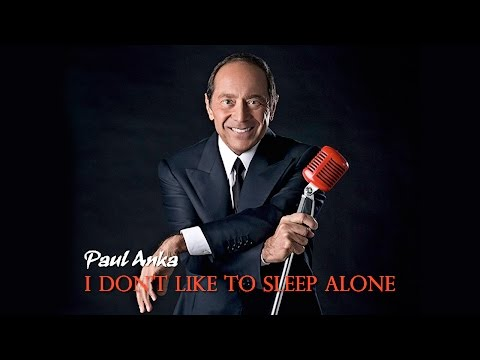 I Don't Like to Sleep Alone - Paul Anka (Cover) - Lyrics/บรรยายไทย