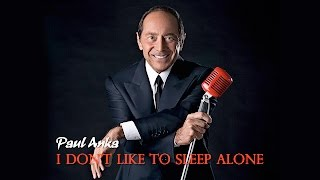 I Don't Like to Sleep Alone - Paul Anka (Cover) - Lyrics/บรรยายไทย
