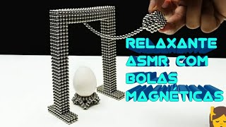 ASMR Relaxante Com Bolas Magnéticas|| OMG || Relaxing Tecniches with Magnetic Balls||