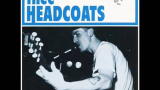Thee Headcoats - Have Love Will Travel