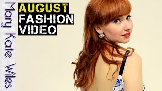 August Fashion Video! Thumbnail