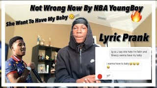 Gambar cover NOT WRONG NOW BY NBA YOUNGBOY ( LYRIC PRANK )