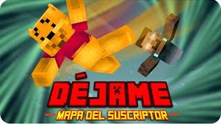 DÉJAME!! D: | Minecraft Mapa del Suscriptor - Luh