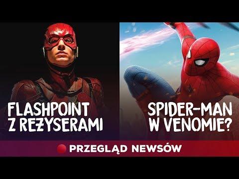Flashpoint z reżyserami, Venom ze Spider-Manem? Przegląd newsów