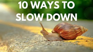 Parents | 10 ways to slow down