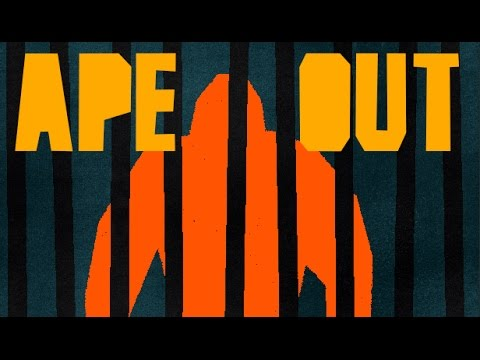 APE OUT - Playable Trailer