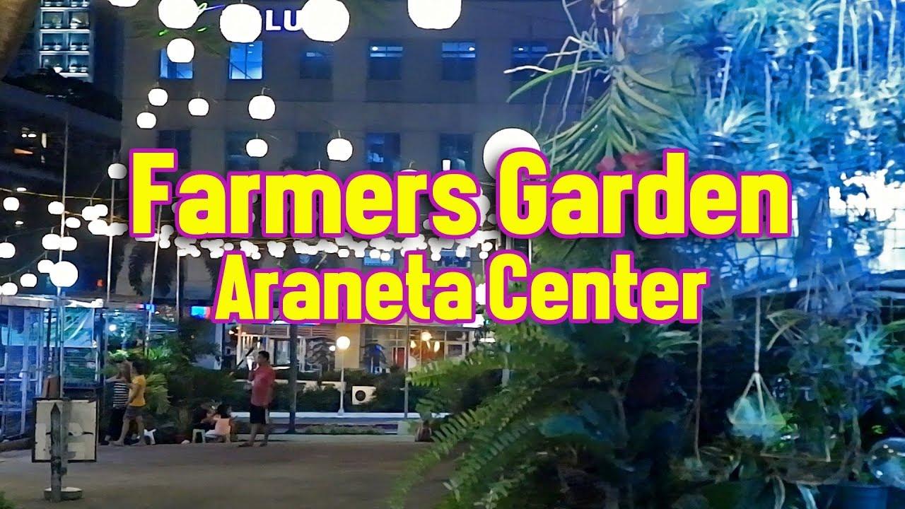 FARMERS GARDEN | Araneta Center