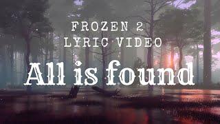 All Is Found - Evan Rachel Wood - Frozen 2 Lyric Video - Acoustic Disney Cover By Melissa Kellie