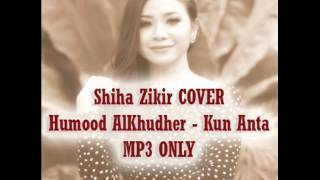 Video Shiha Zikir Humood AlKhudher   Kun Anta COVER mp3 only download MP3, 3GP, MP4, WEBM, AVI, FLV Oktober 2017