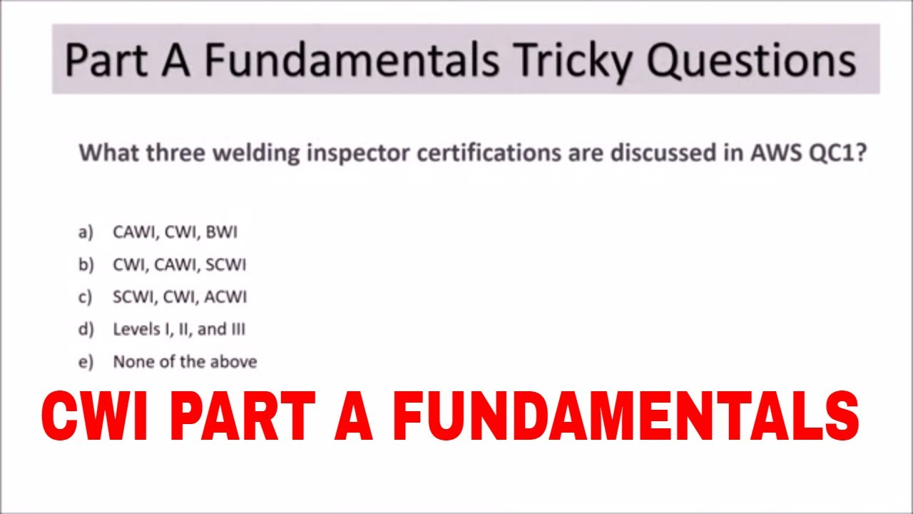 CWI PART A FUNDAMENTAL SAMPLE TRICKY QUESTIONS THAT ARE ASKED