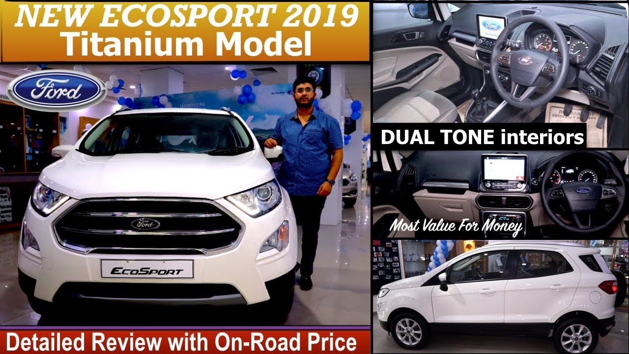 New Ford Ecosport 2019 Titanium Detailed Review with On Road Price | Ecosport Titanium 2019