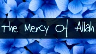 Gambar cover The Mercy Of Allah ᴴᴰ ┇ Amazing Reminder ┇ The Daily Reminder ┇